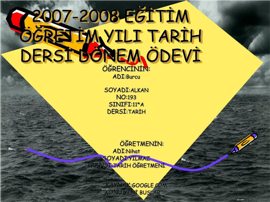 2007-2008 ETM RETM YILI TARH DERS DNEM DEV
