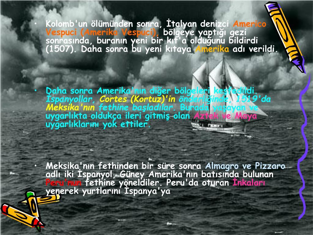 Kolomb'un lmnden sonra, talyan denizci