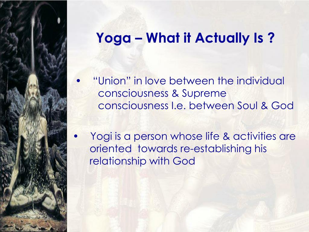 Yoga – What it Actually Is ?