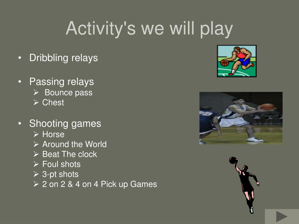 Activity's we will play