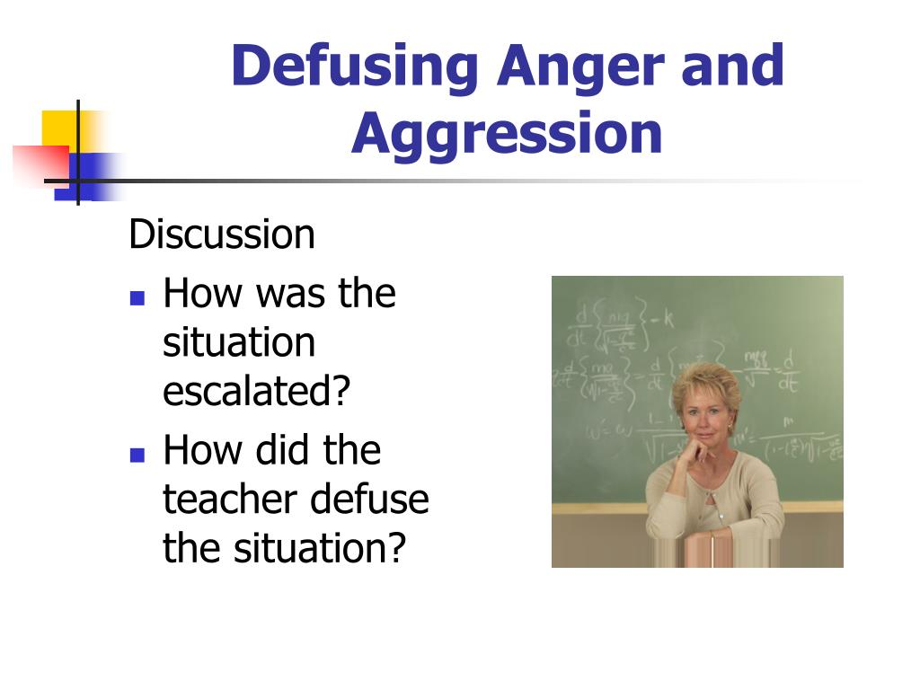 Defusing Anger and Aggression