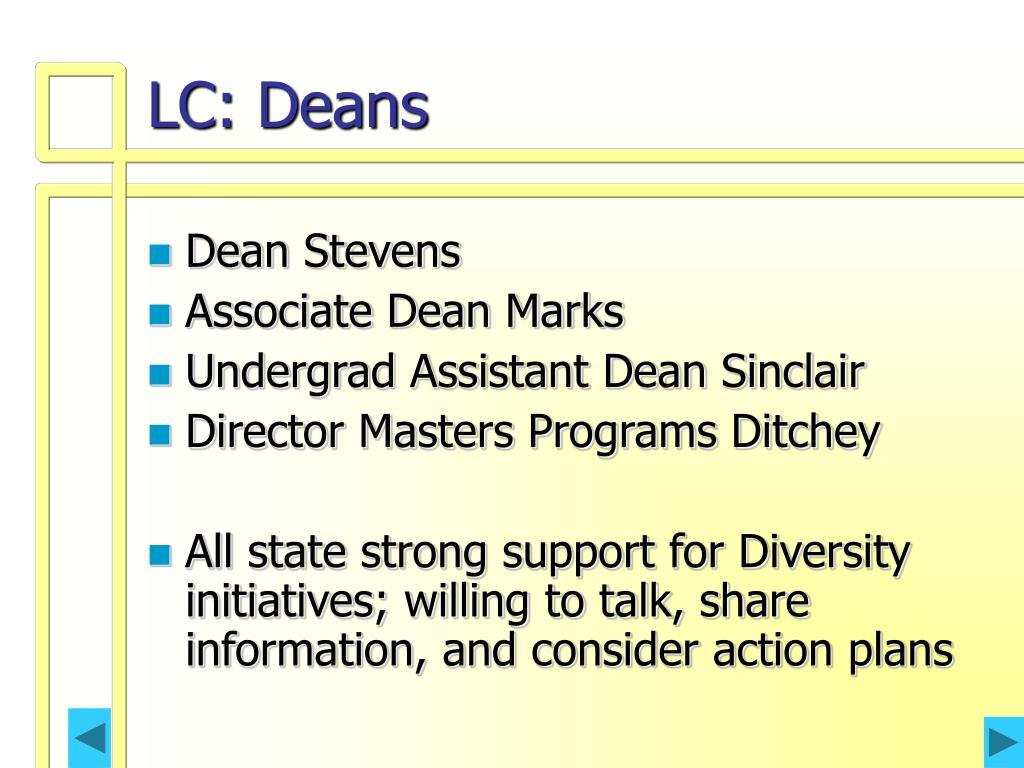 LC: Deans
