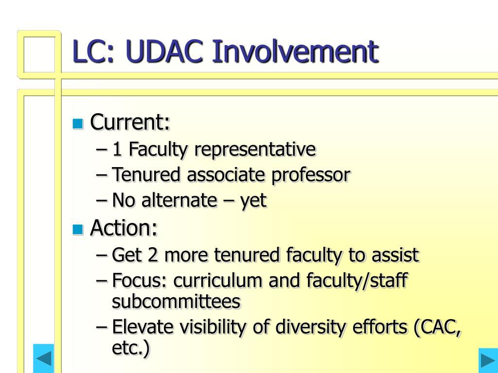 LC: UDAC Involvement