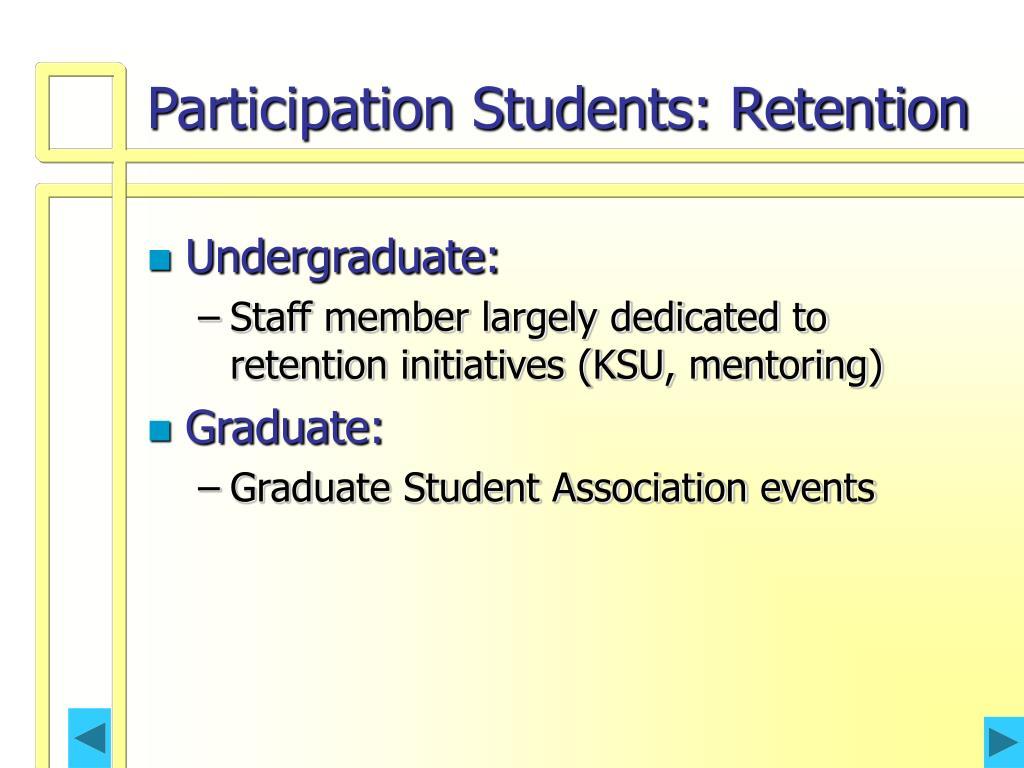 Participation Students: Retention