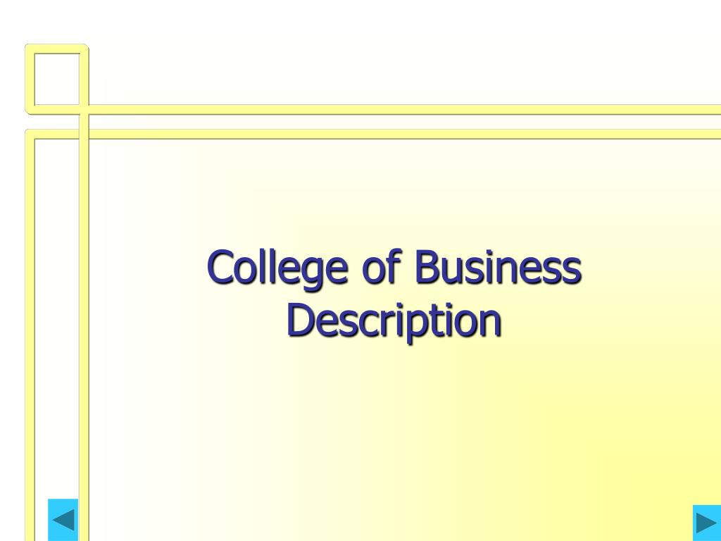 College of Business Description