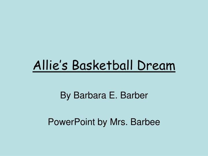 Allie s basketball dream