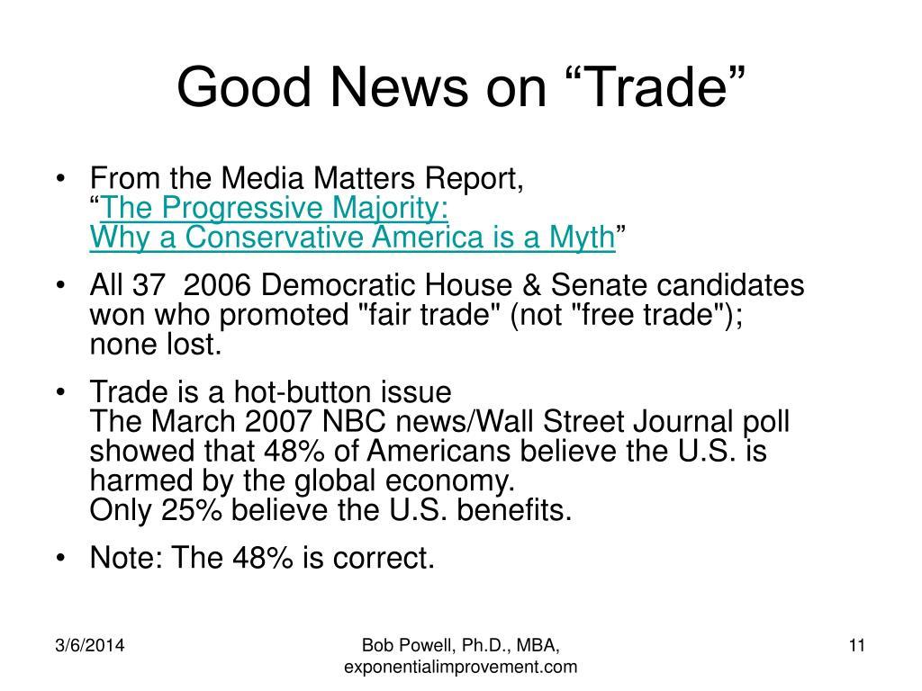"""Good News on """"Trade"""""""
