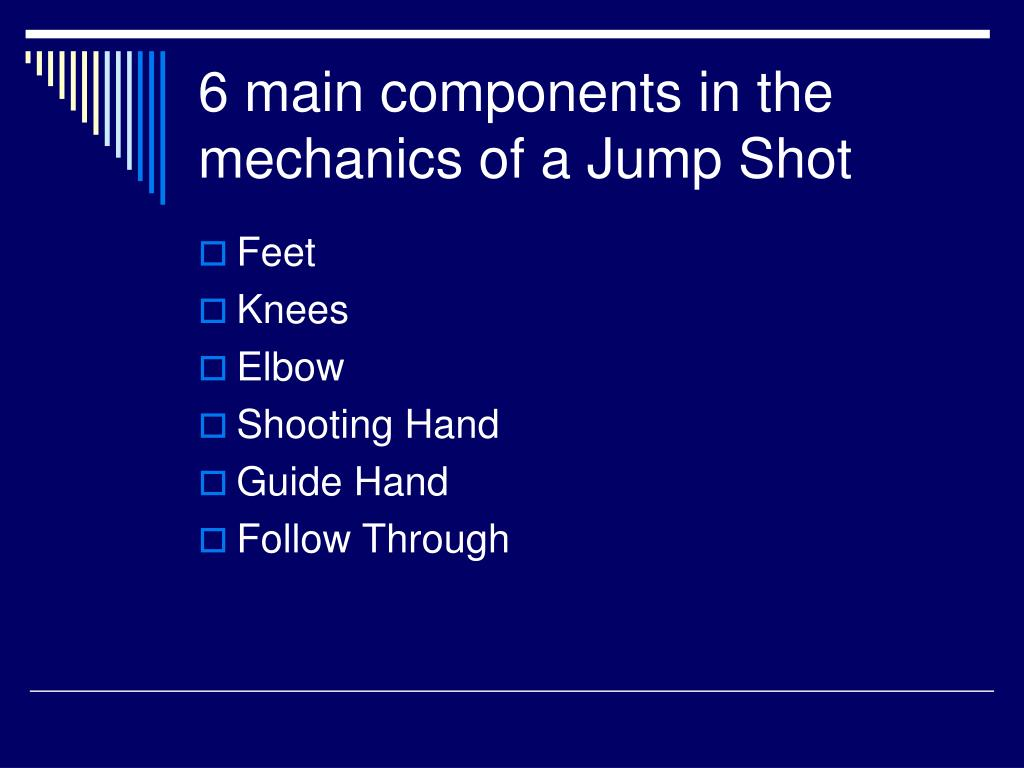 6 main components in the mechanics of a Jump Shot