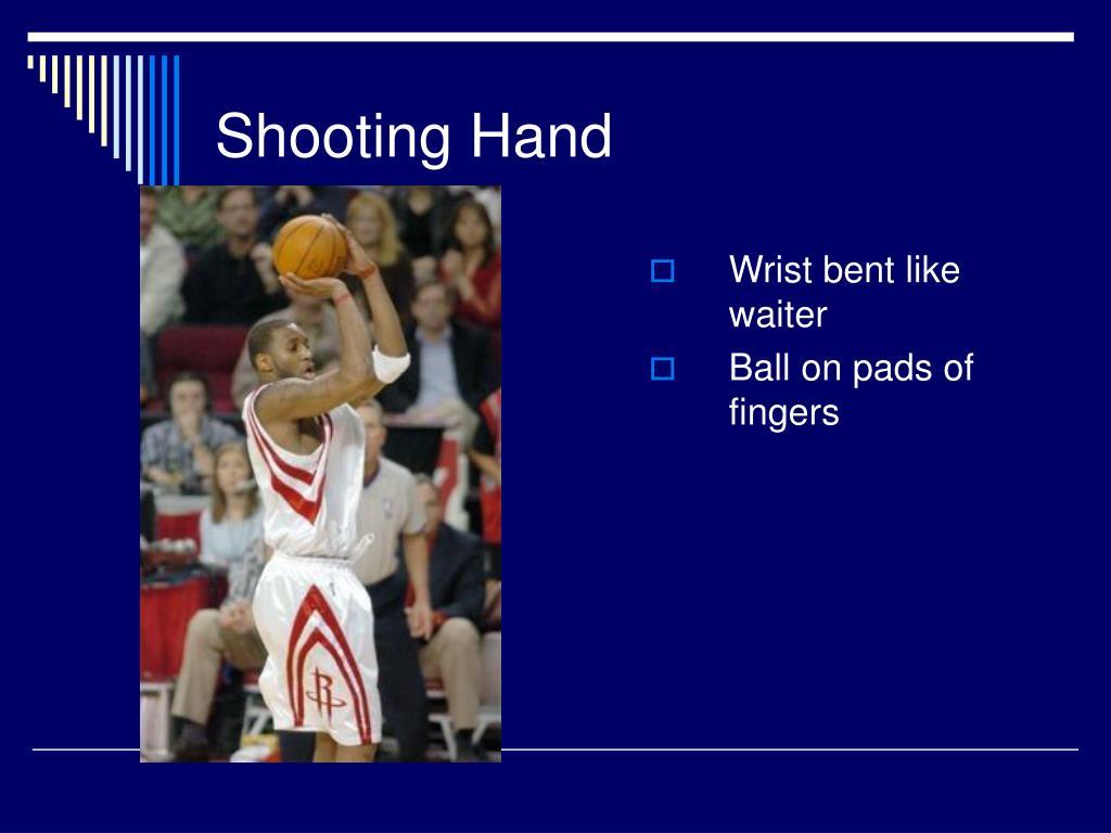 Shooting Hand