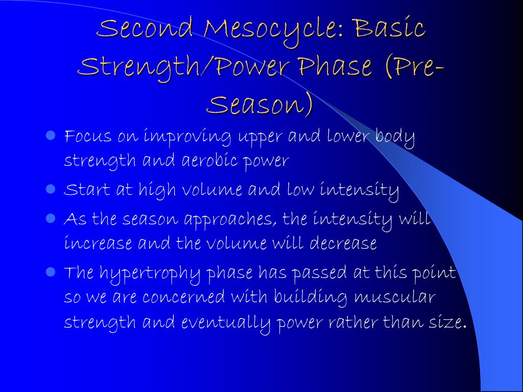Second Mesocycle: Basic Strength/Power Phase (Pre-Season)