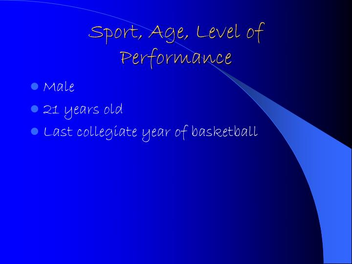 Sport age level of performance