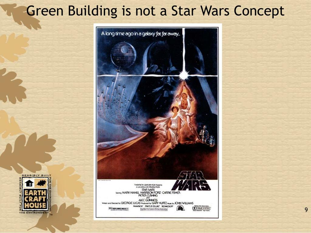 Green Building is not a Star Wars Concept
