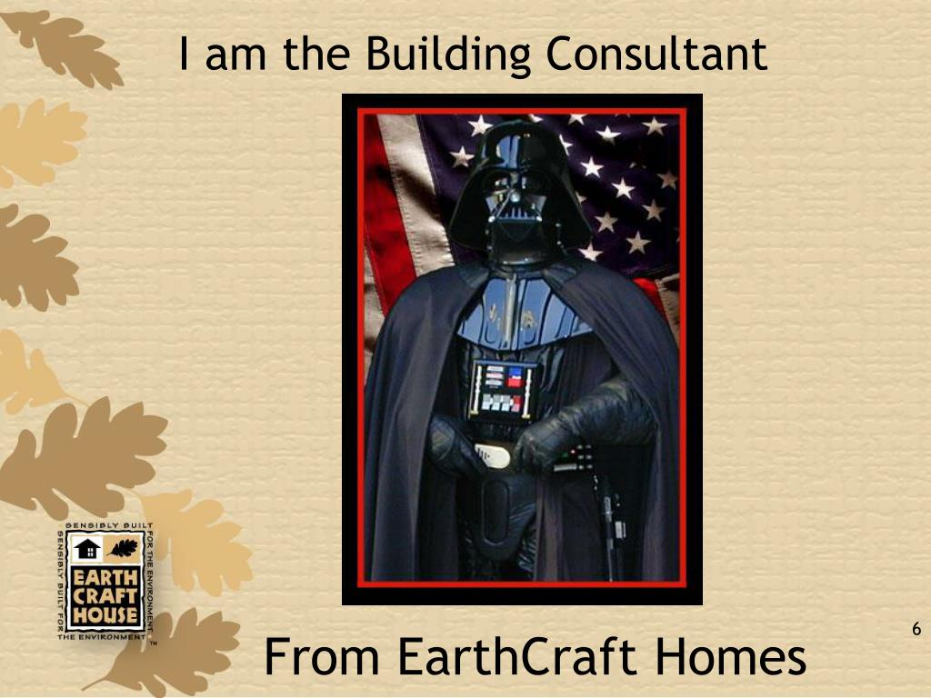 I am the Building Consultant
