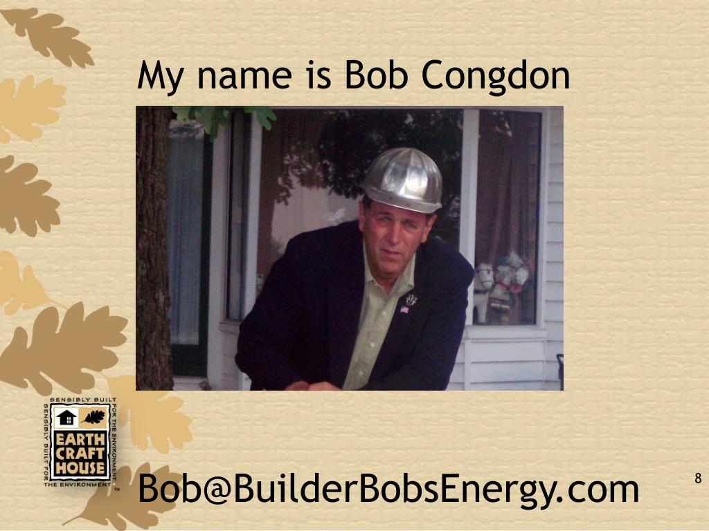 My name is Bob Congdon