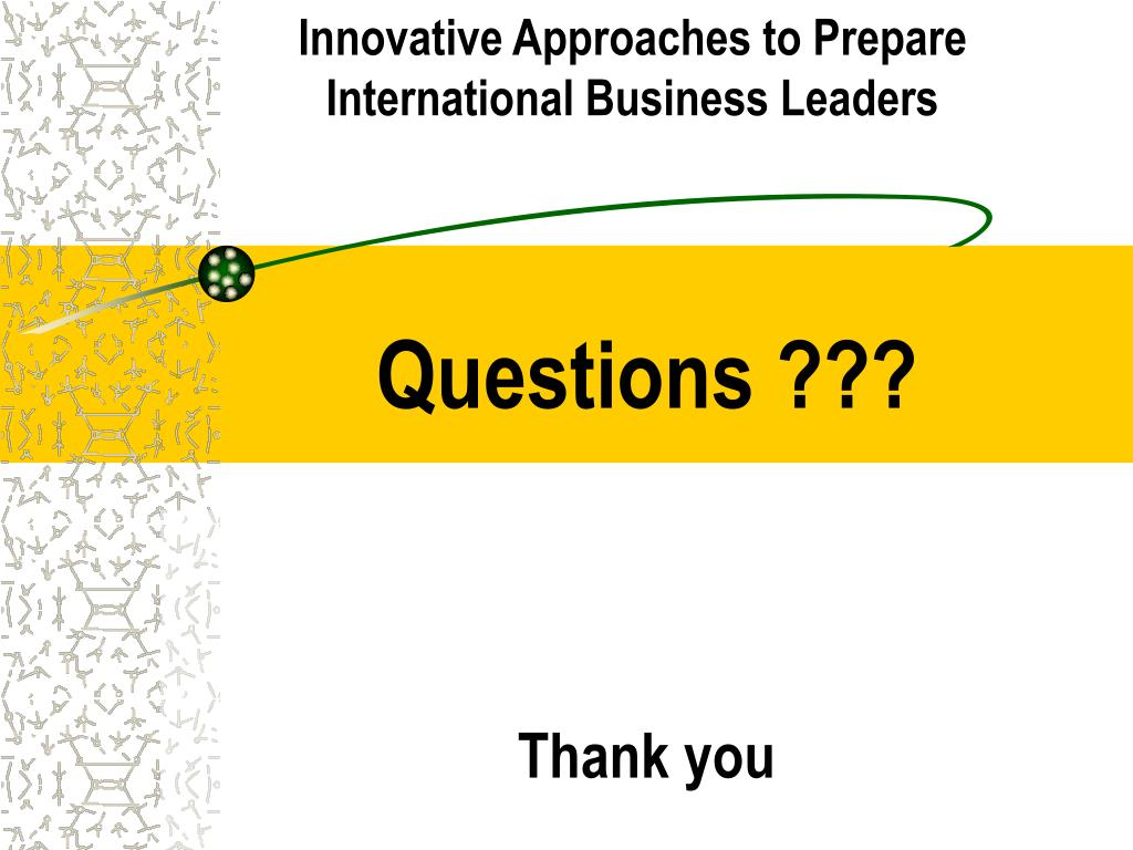 Innovative Approaches to Prepare International Business Leaders