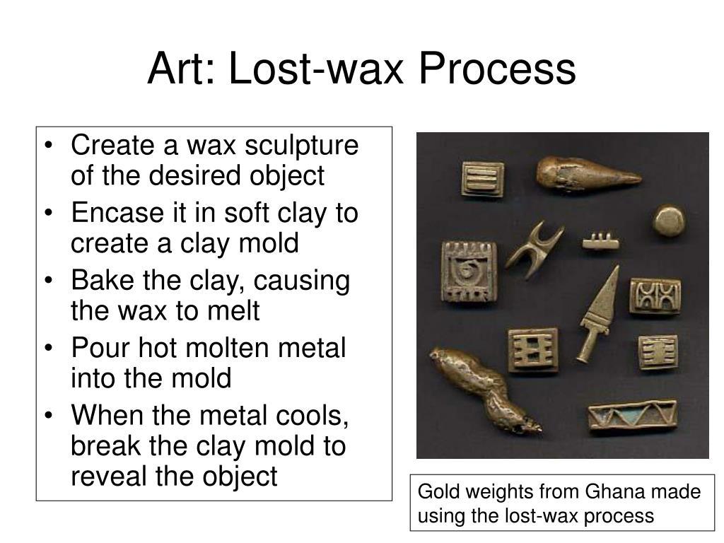 Art: Lost-wax Process