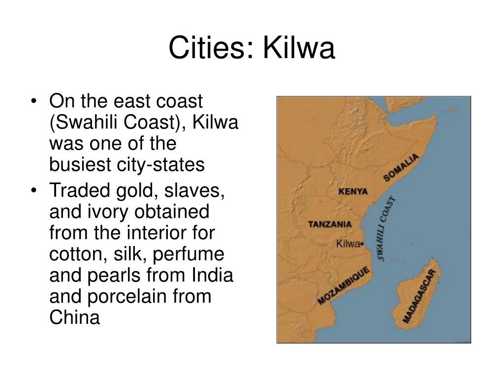 Cities: Kilwa