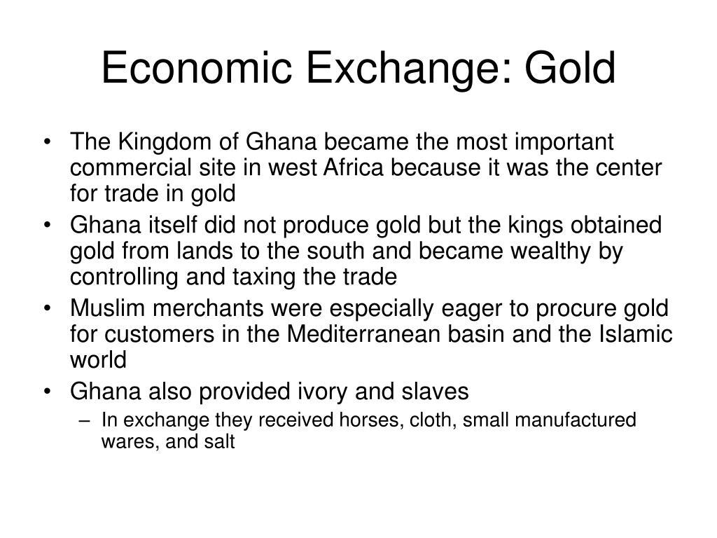 Economic Exchange: Gold