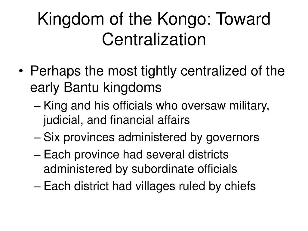 Kingdom of the Kongo: Toward Centralization