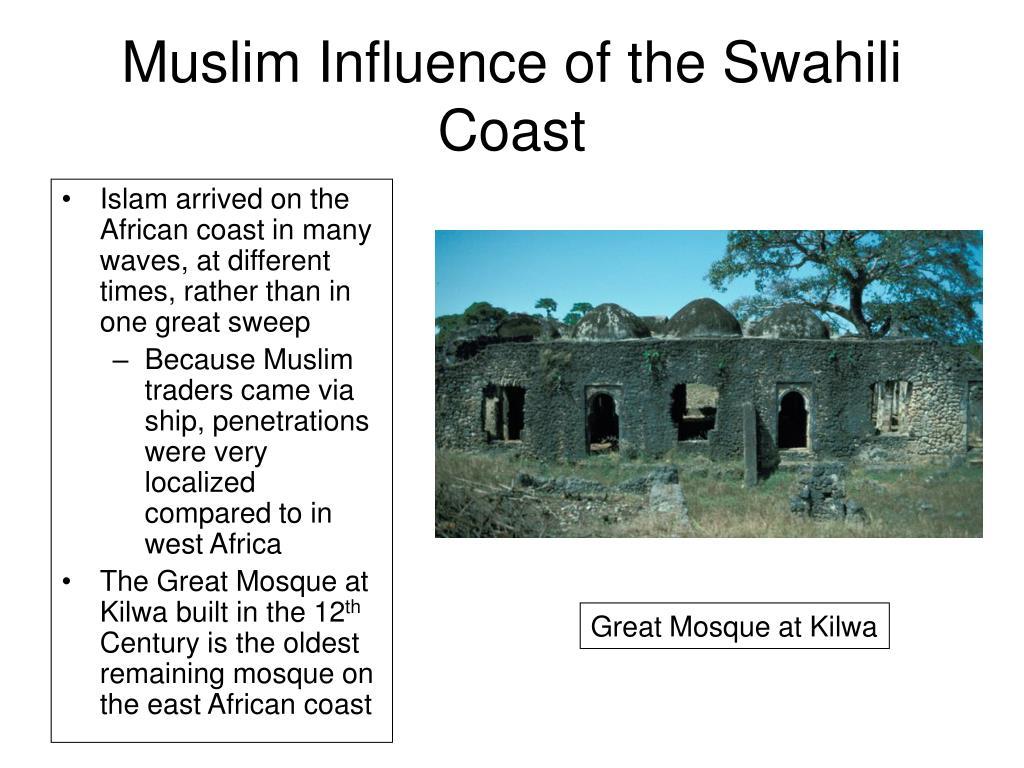 Muslim Influence of the Swahili Coast