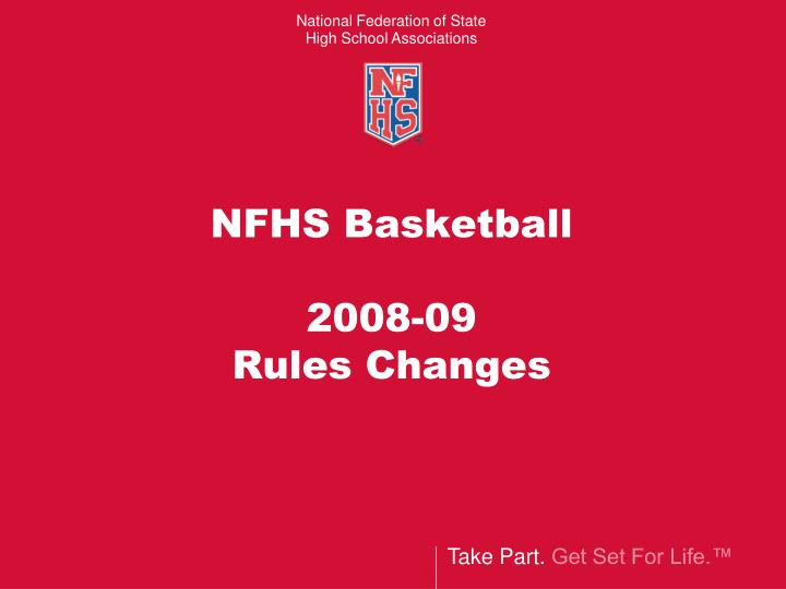 Nfhs basketball 2008 09 rules changes