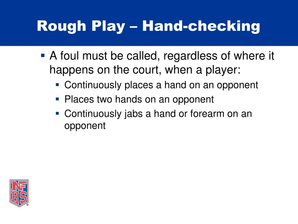 Rough Play – Hand-checking
