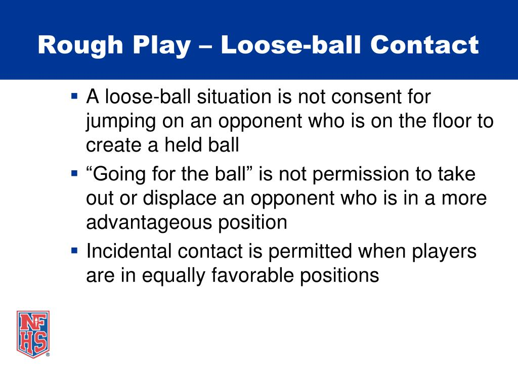 Rough Play – Loose-ball Contact