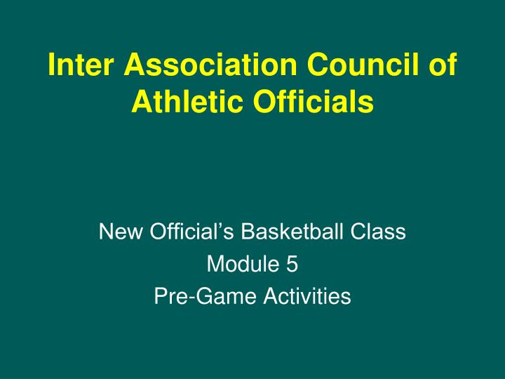 Inter association council of athletic officials l.jpg