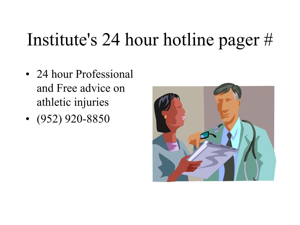 Institute's 24 hour hotline pager #