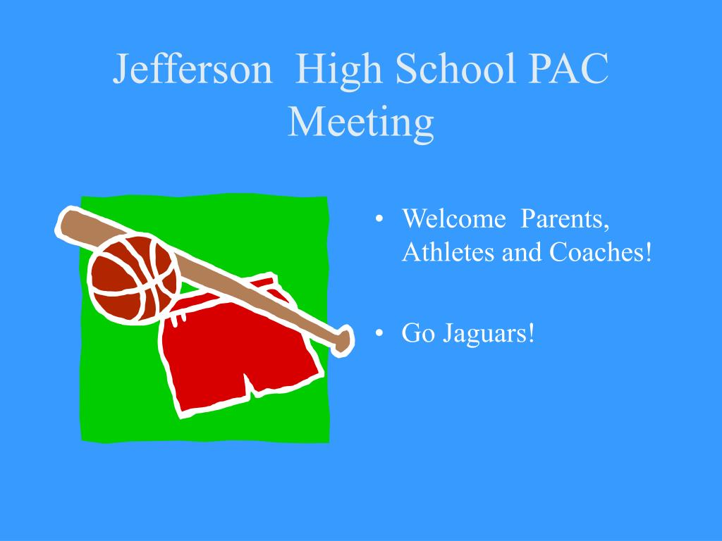 Jefferson  High School PAC Meeting