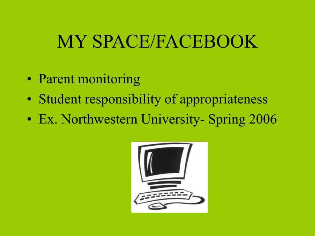 MY SPACE/FACEBOOK