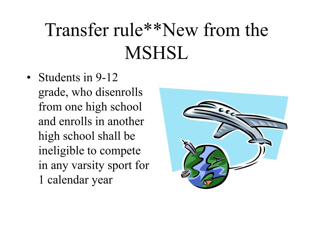 Transfer rule**New from the MSHSL
