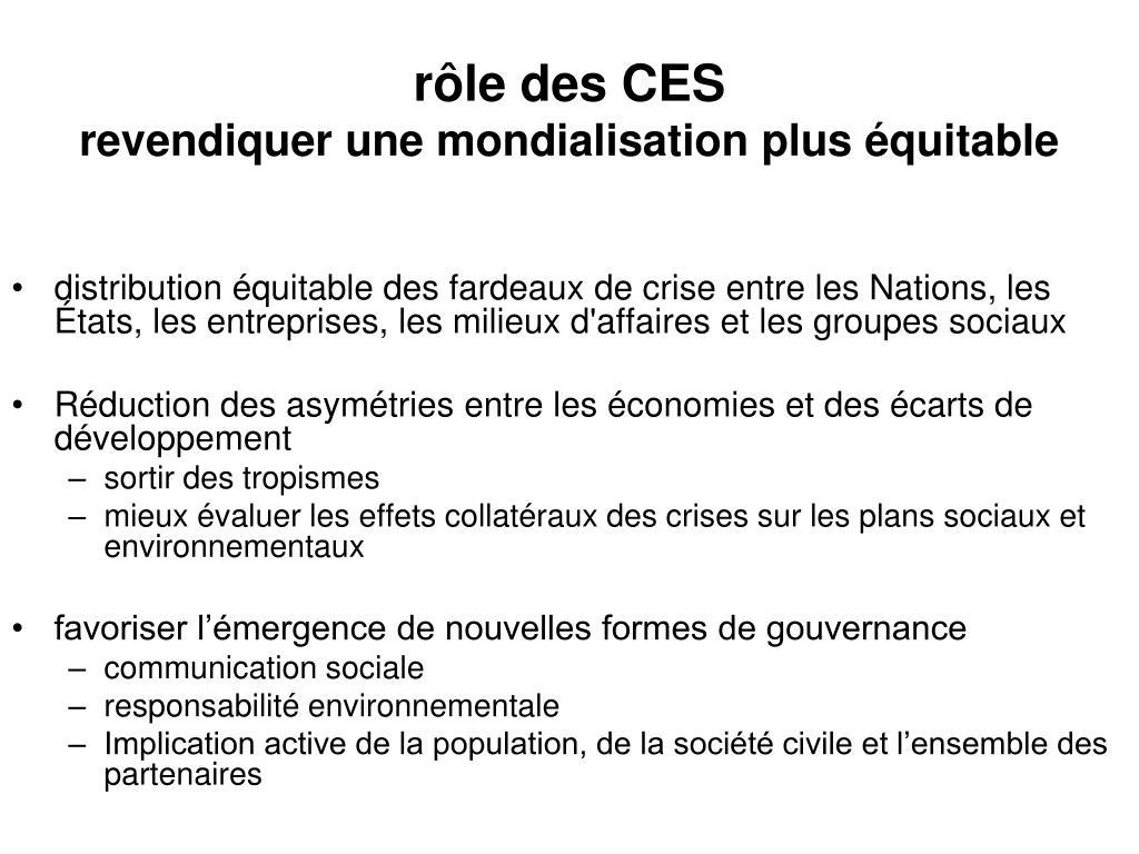 rôle des CES