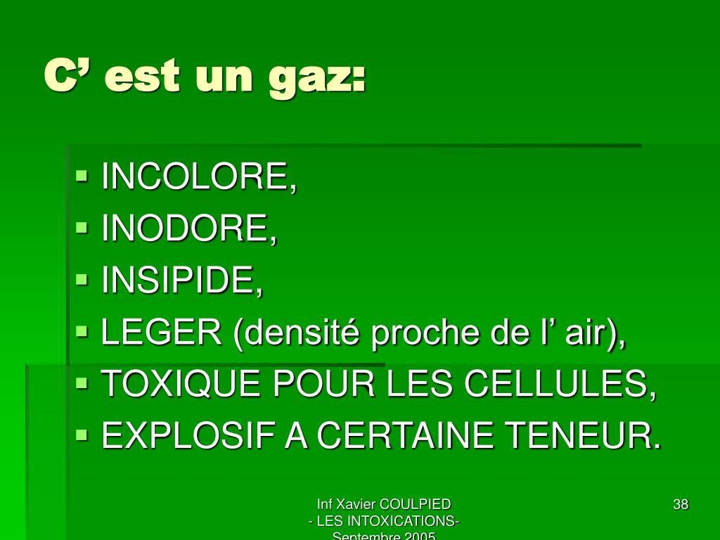 C' est un gaz: