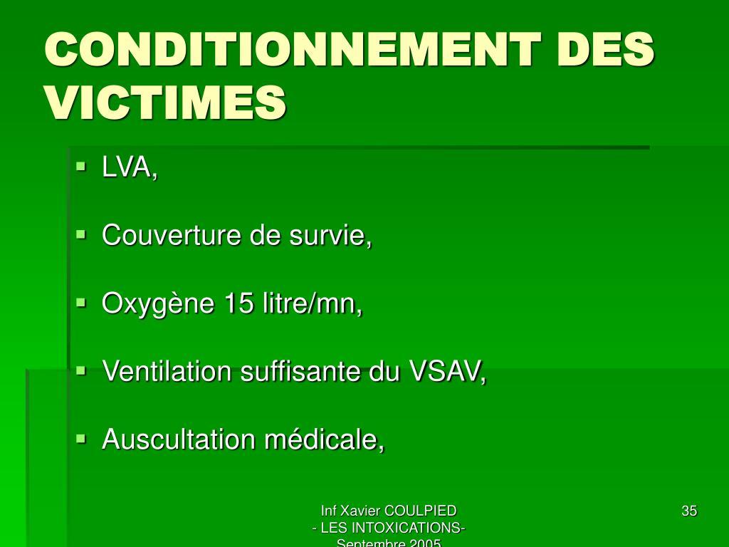 CONDITIONNEMENT DES VICTIMES