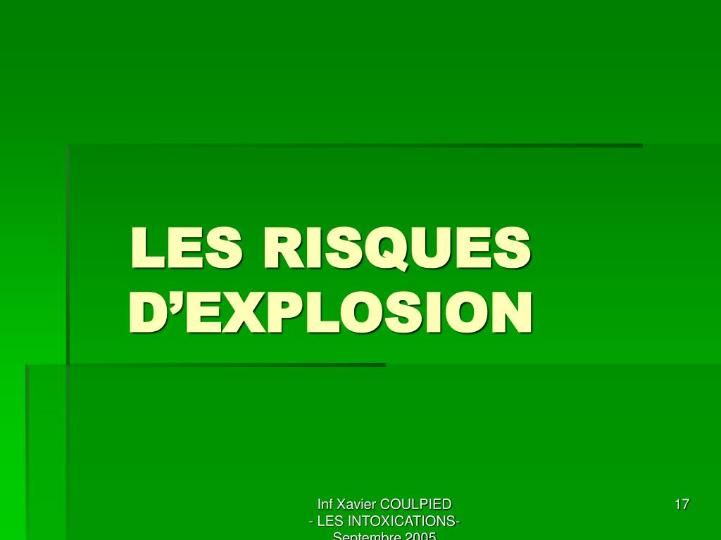 LES RISQUES D'EXPLOSION