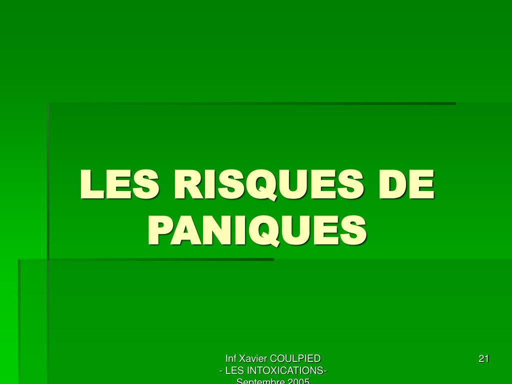 LES RISQUES DE PANIQUES