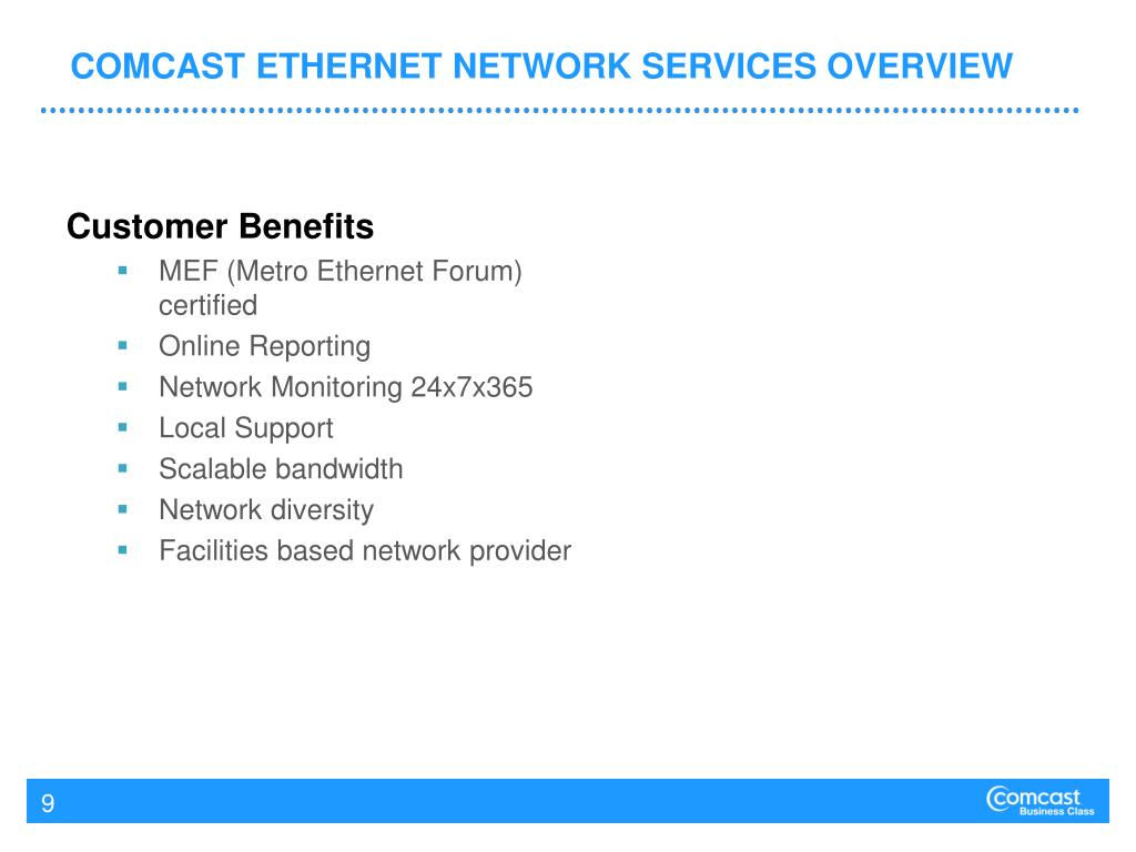 COMCAST ETHERNET NETWORK SERVICES OVERVIEW