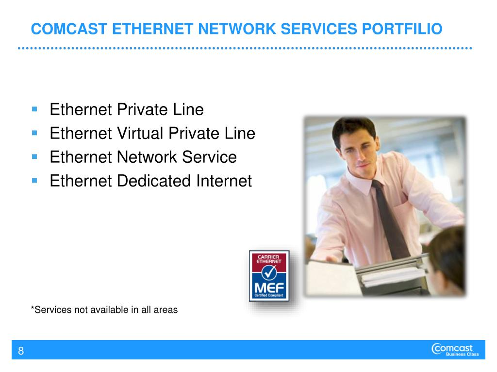 COMCAST ETHERNET NETWORK SERVICES PORTFILIO