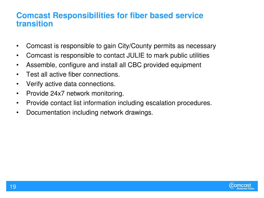 Comcast Responsibilities for fiber based service transition