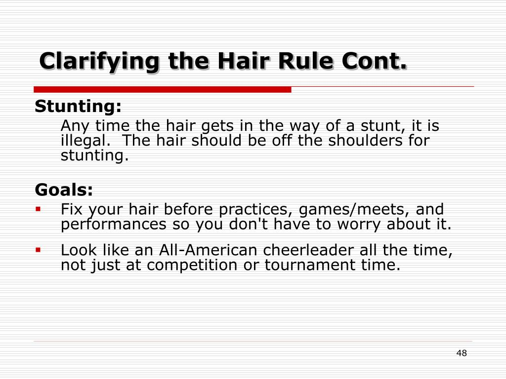 Clarifying the Hair Rule Cont.