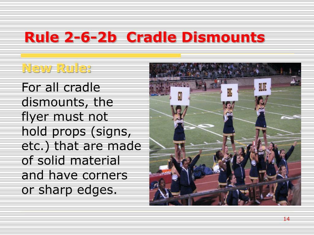 Rule 2-6-2b  Cradle Dismounts