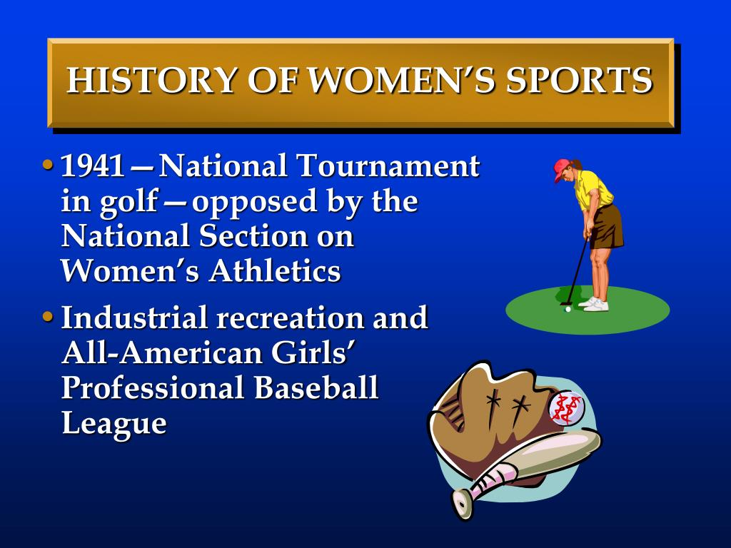 HISTORY OF WOMEN'S SPORTS
