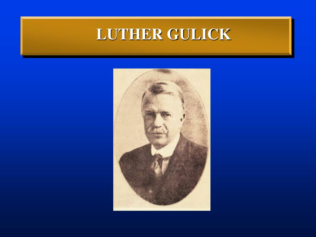 LUTHER GULICK