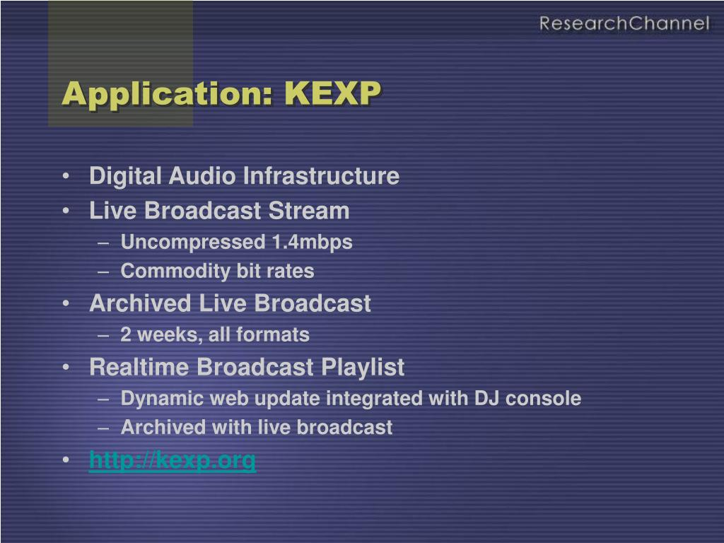 Application: KEXP