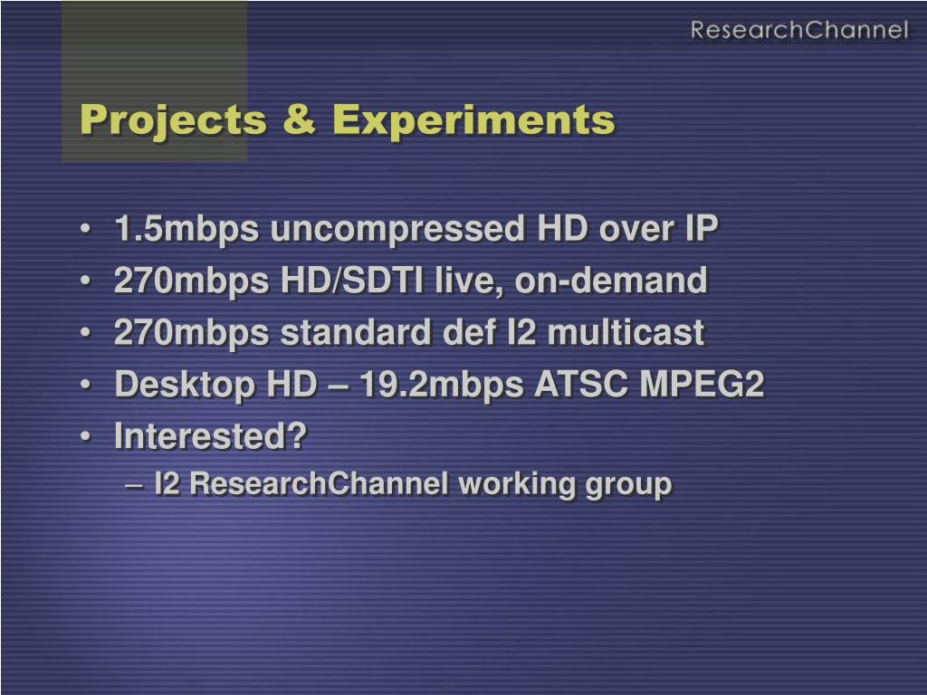 Projects & Experiments