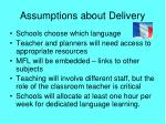 assumptions about delivery