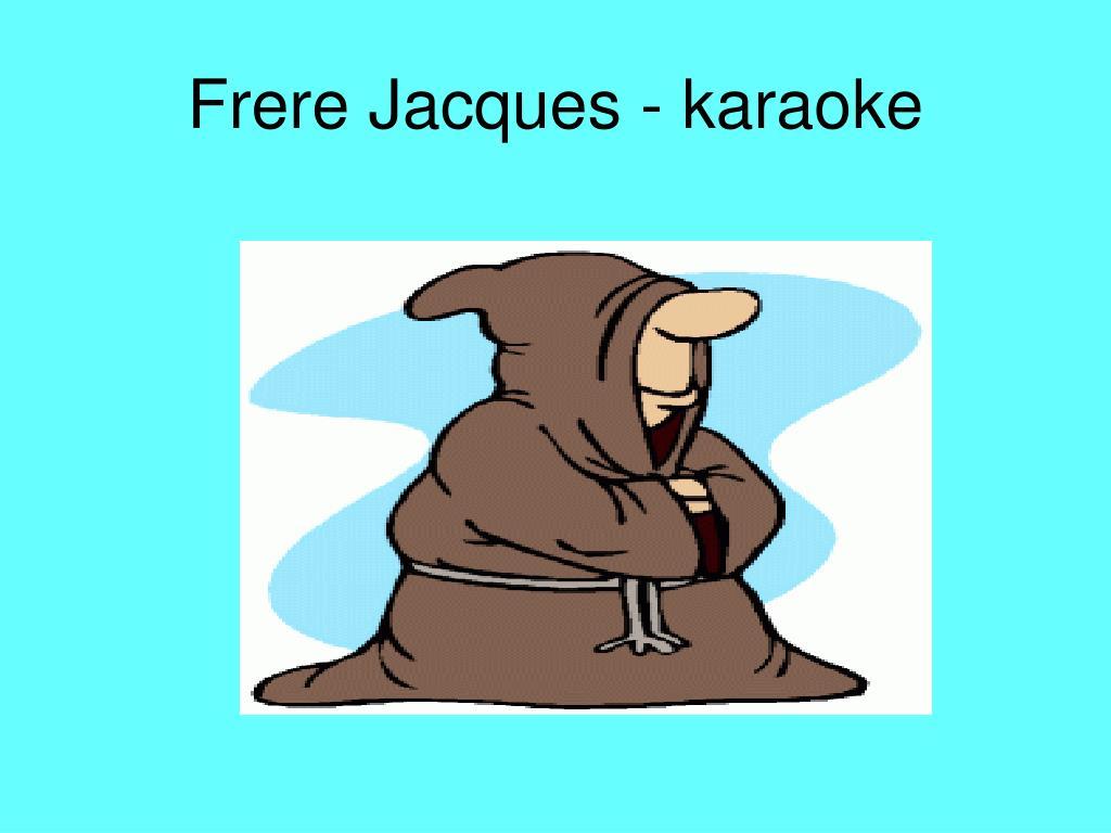 Frere Jacques - karaoke