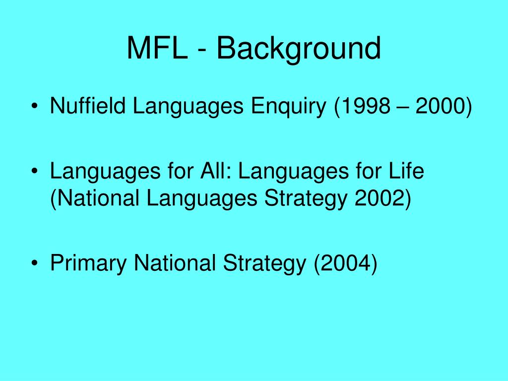 MFL - Background