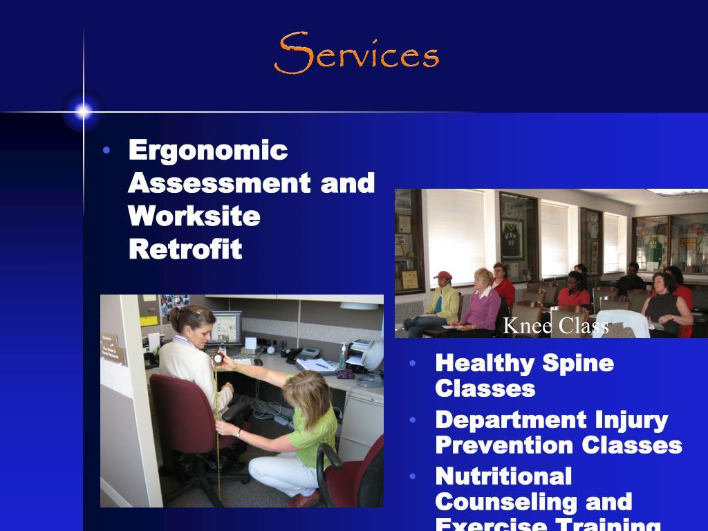 Ergonomic  Assessment and Worksite Retrofit